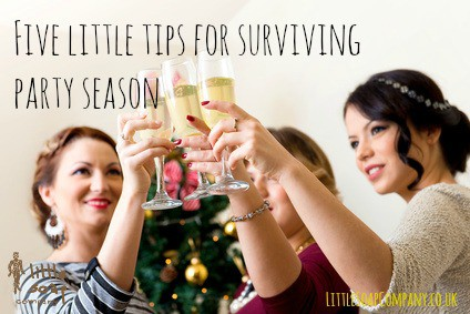 Five little tips for surviving the party season~ LittleSoapCompany.co.uk