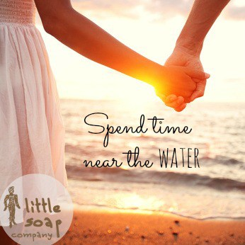 spend time near the water~ LittleSoapCompany.co.uk