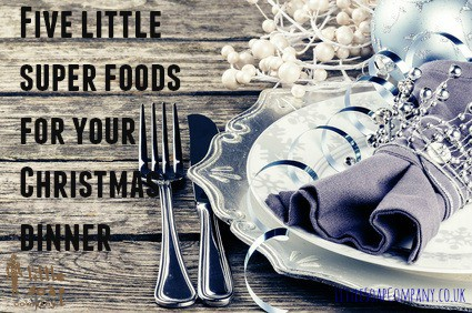 Five little super foods for your Christmas dinner~ LittleSoapCompany.co.uk