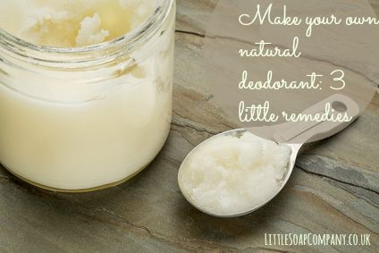 Make your own natural deodorant: 3 little remedies~LittleSoapCompany.co.uk